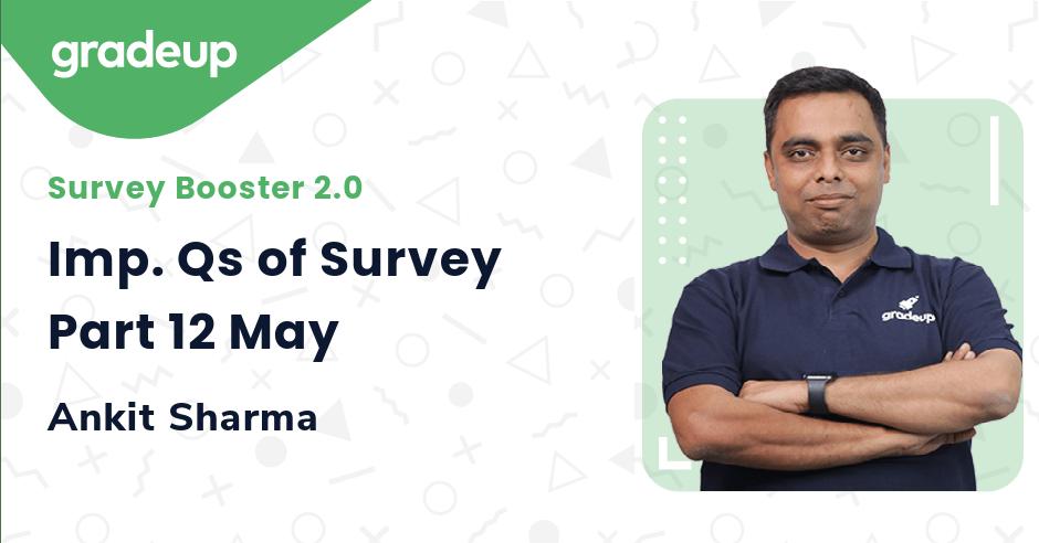 Imp. Qs of Survey Part 12 May