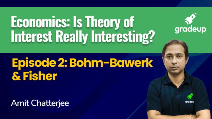 Episode 2: Bohm-Bawerk & Fisher