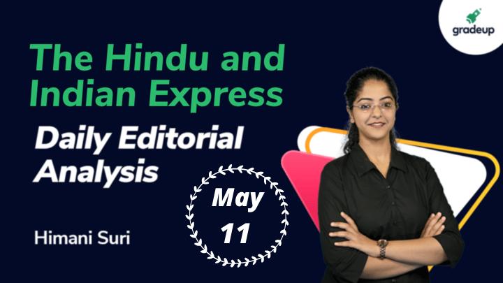 Daily Editorial Analysis May | 11