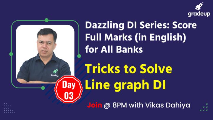 Live Class: Tricks to Solve Line graph DI