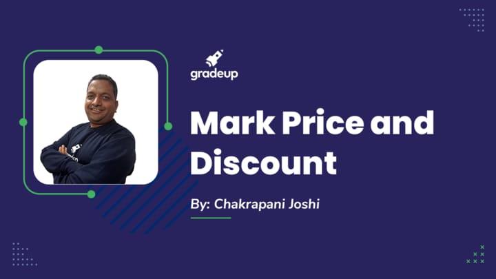 Live Class: Mark Price & Discount