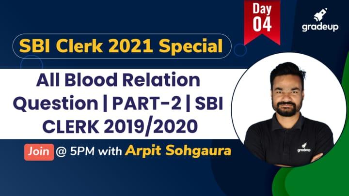 Live Class: All Blood Relation Question | PART-2 | SBI CLERK 2019/2020
