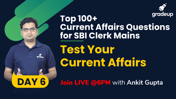 Live Class: Test Your Current Affairs