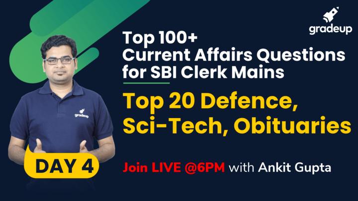 Live Class: Top 20 Defence, Sci-Tech, Obituaries