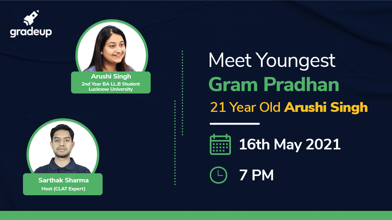 Youngest Gram Pradhan Arushi Singh- Motivation for Law Aspirants
