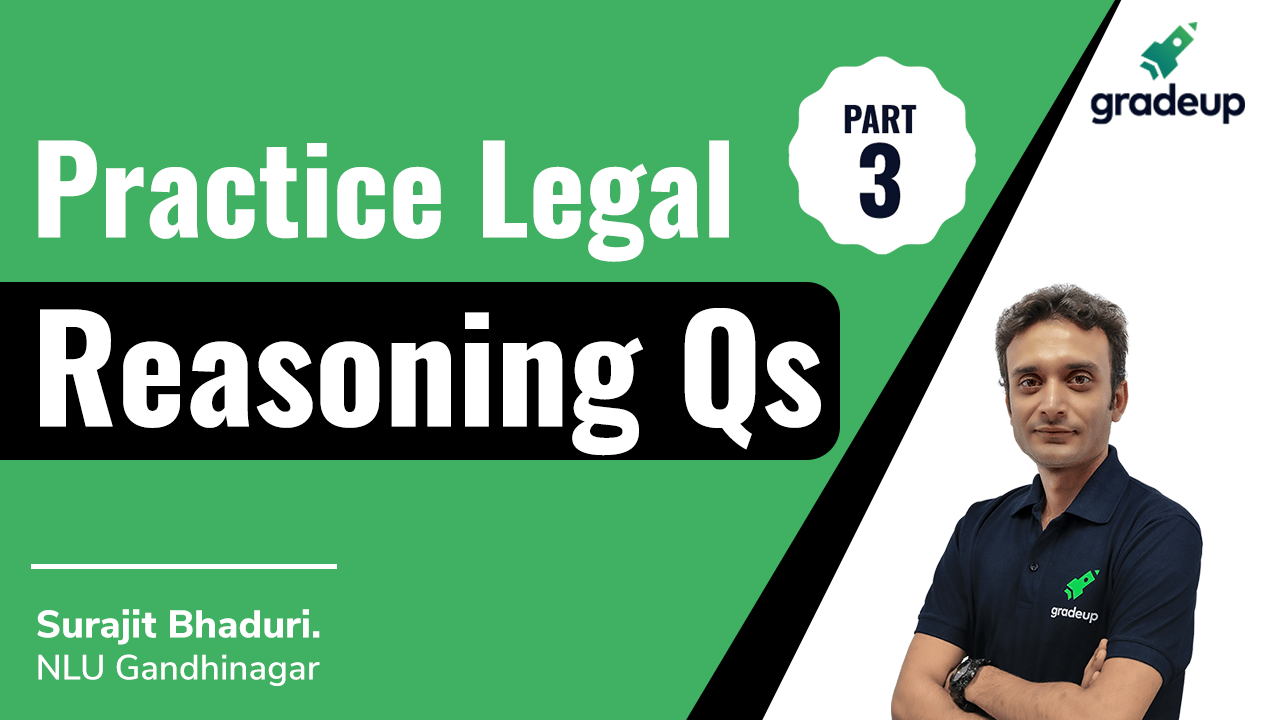 Practice Legal Reasoning Qs Part 3