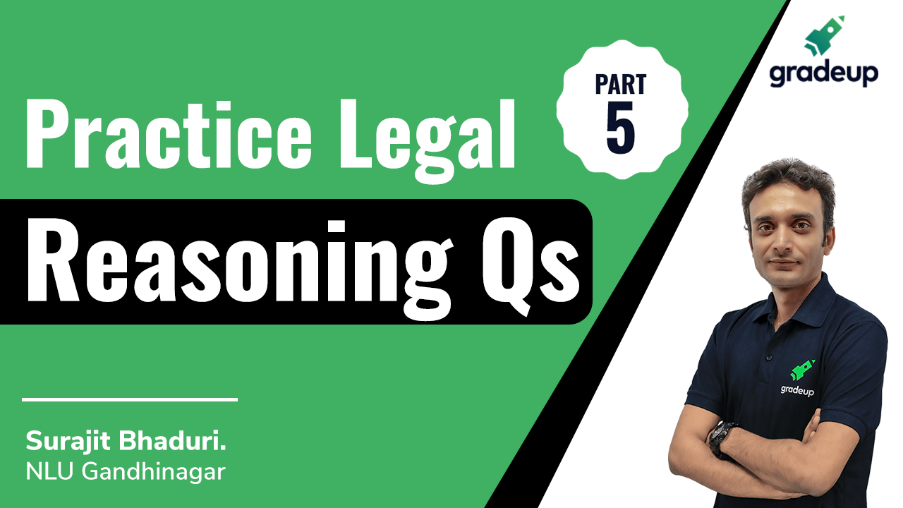 Practice Legal Reasoning Qs Part 5