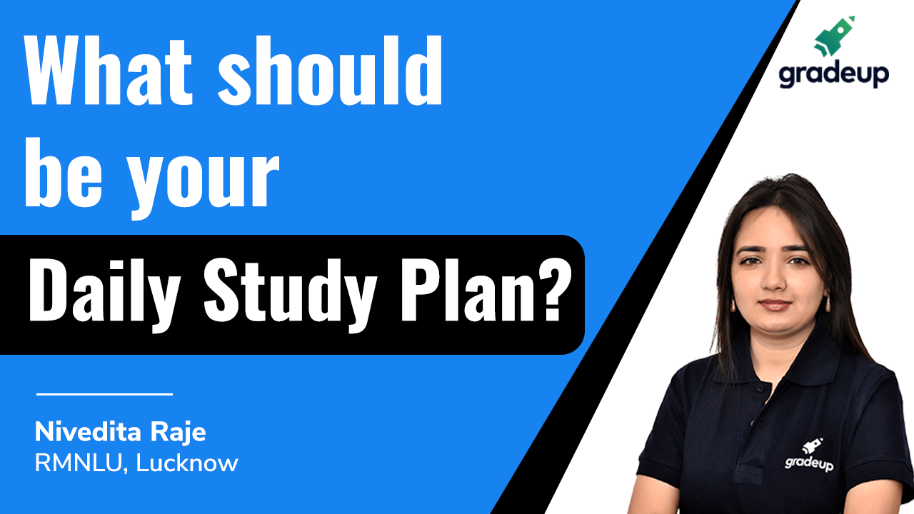 What should be your Daily Study Plan?