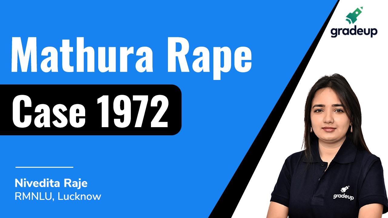 Mathura Rape Case 1972