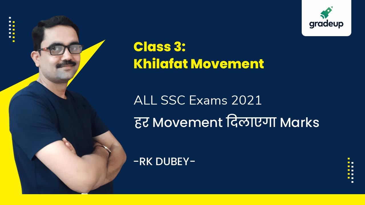 Class 3: Khilafat Movement