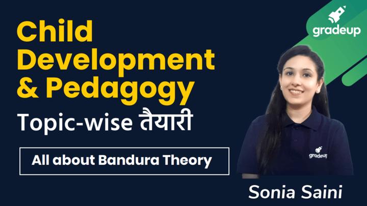 All about Bandura Theory