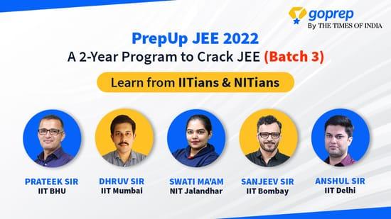 PrepUp JEE 2022: A 2-Year Program to Crack JEE (Batch 3)