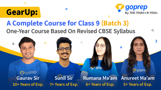 GearUp: A Complete Course for Class 9 (Batch 3)