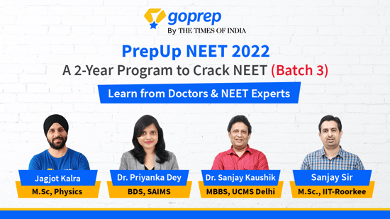 PrepUp NEET 2022: A 2-Year Program to crack NEET (Batch 3)