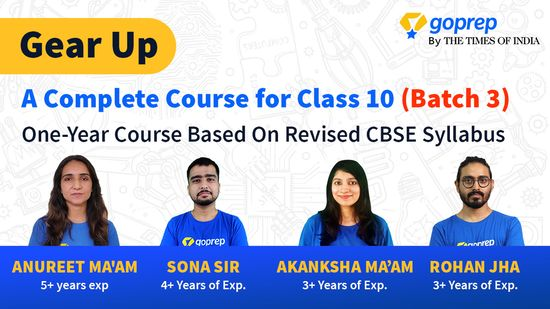 GearUp: A Complete Course for Class 10 (Batch 3)