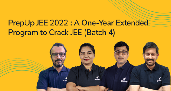 PrepUp JEE 2022 (Batch 4): A One-Year Extended Program to Crack JEE