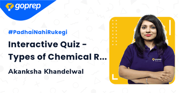 Interactive Quiz - Types of Chemical Reactions