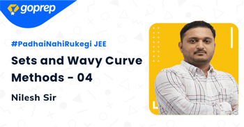 Sets and Wavy Curve Methods - 04