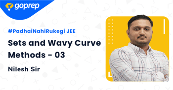 Sets and Wavy Curve Methods - 03