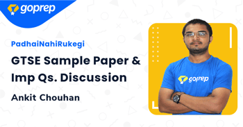 GTSE Sample Paper & Imp Qs. Discussion