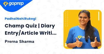 Champ Quiz | Diary Entry/Article Writing