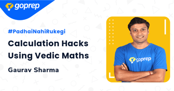 Calculation Hacks Using Vedic Maths