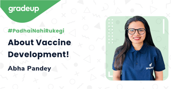 About Vaccine Development!