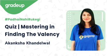 Quiz | Mastering in Finding The Valency