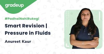 Smart Revision | Pressure in Fluids
