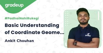 Basic Understanding of Coordinate Geometry