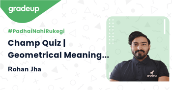 Champ Quiz | Geometrical Meaning of the Zeroes of a Polynomial
