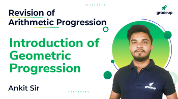 Introduction of Geometric Progression