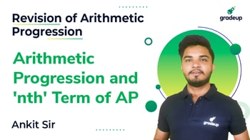 Arithmetic Progression and 'nth' Term of AP