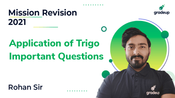Application of Trigo Important Questions