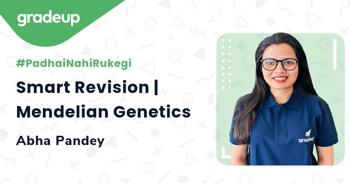 Smart Revision | Mendelian Genetics
