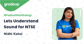 Lets Understand Sound for NTSE