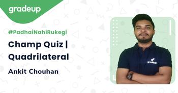 Champ Quiz | Quadrilateral