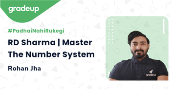 RD Sharma | Master The Number System