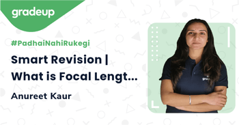 Smart Revision | What is Focal Length of Combination of lenses?