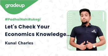 Let's Check Your Economics Knowledge-Rapid Revision