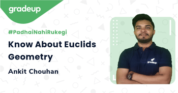 Know About Euclids Geometry
