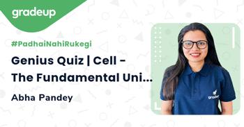 Genius Quiz | Cell - The Fundamental Unit of Life
