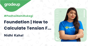 Foundation | How to Calculate Tension Force (Part-1)