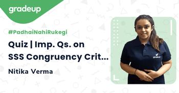 Quiz   Imp. Qs. on SSS Congruency Criterion