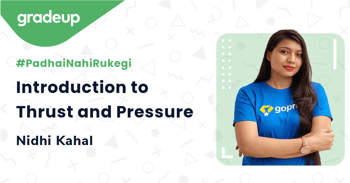 Introduction to Thrust and Pressure
