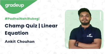 Champ Quiz | Linear Equation