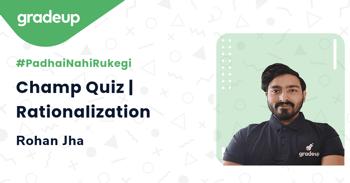 Champ Quiz | Rationalization