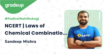 NCERT   Laws of Chemical Combinations - I