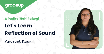Let's Learn Reflection of Sound
