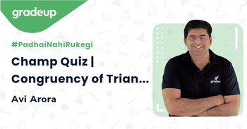 Champ Quiz | Congruency of Triangles